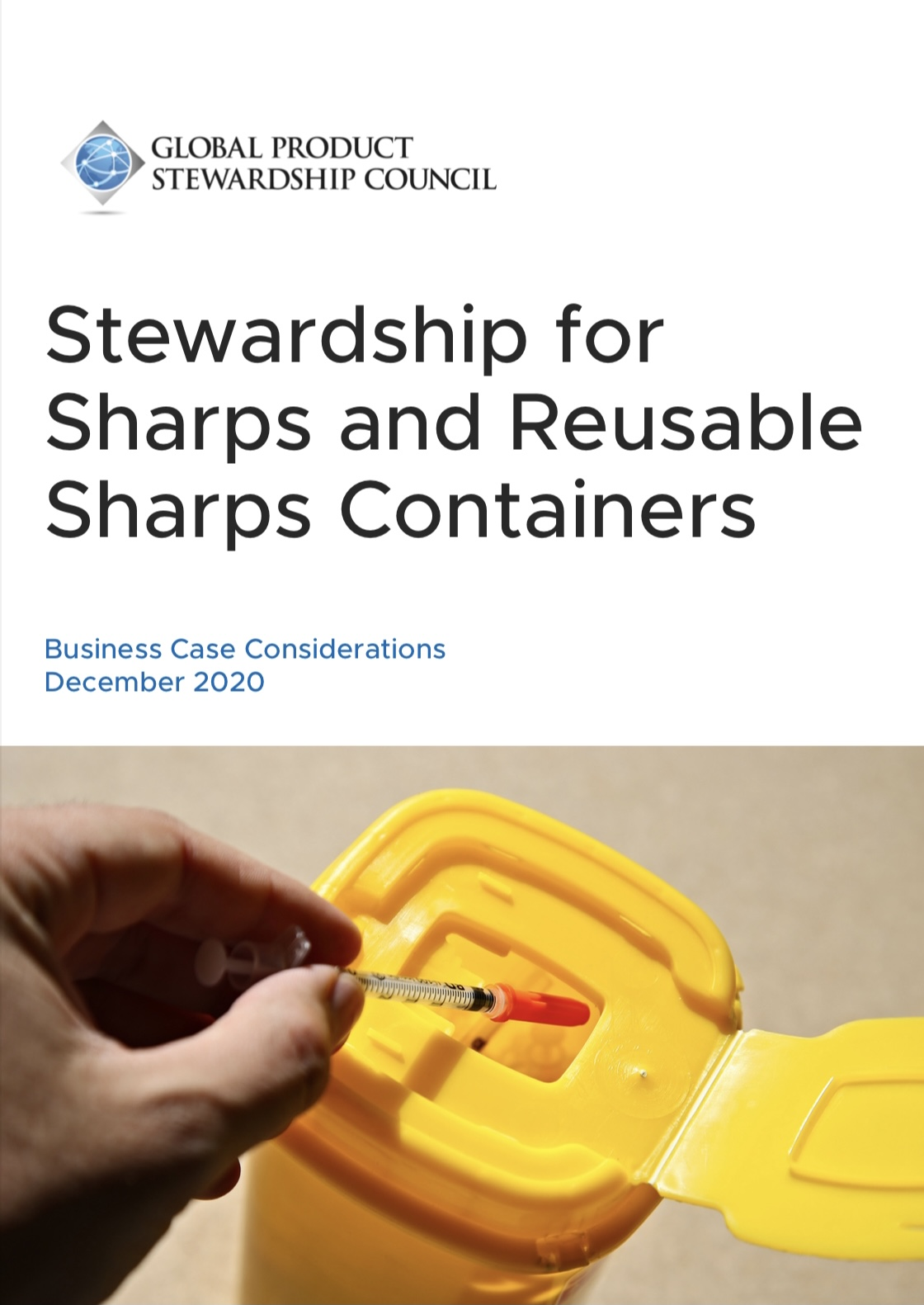 Business Case Considerations for Sharps Stewardship